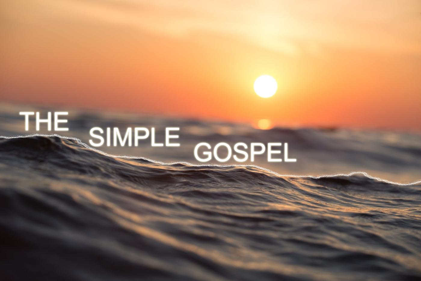 The Simple Gospel - Ocean