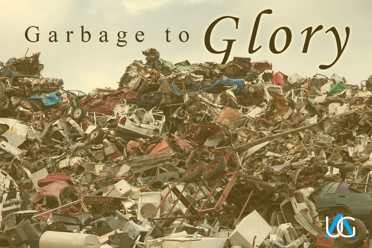 Garbage to Glory
